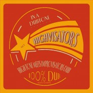 Highvisators - High Tone meets Improvisator Dub 2004